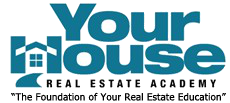 Your House Real Estate Academy